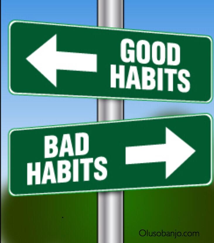 Good habits and bad habits